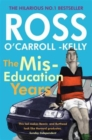 Ross O'Carroll-Kelly, The Miseducation Years - Book