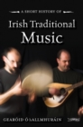 A Short History of Irish Traditional Music - eBook