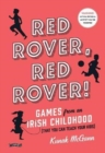 Red Rover, Red Rover! : Games from an Irish Childhood (That You Can Teach Your Kids) - Book