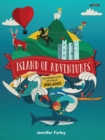Island of Adventures : Fun things to do all around Ireland - Book