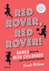 Red Rover, Red Rover! : Games from an Irish Childhood (That You Can Teach Your Kids) - eBook