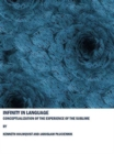 Infinity in Language : Conceptualization of the Experience of the Sublime - Book