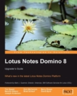 Lotus Notes Domino 8: Upgrader's Guide - eBook