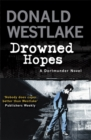 Drowned Hopes : A Dortmunder Mystery - Book