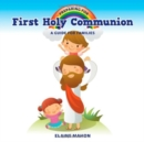 Preparing for First Holy Communion : A Guide for Families - Book