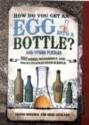 How Do You Get Egg into a Bottle - Book