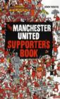 The Manchester United Supporter's Book - Book