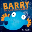 Barry the Fish with Fingers - Book