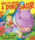 How to Grow a Dinosaur - Book