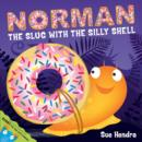 Norman the Slug with a Silly Shell - Book