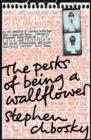 The Perks of Being a Wallflower - Book