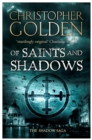 Of Saints and Shadows : you've read game of thrones, now read this - eBook