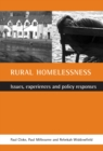 Rural Homelessness : Issues, Experiences and Policy Responses - eBook