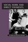 Social Work and Direct Payments - eBook
