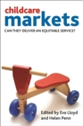 Childcare markets : Can they deliver an equitable service? - eBook