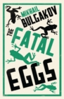 The Fatal Eggs: New Translation - Book