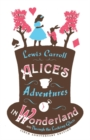 Alice's Adventures in Wonderland and Through the Looking Glass - Book
