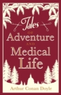 Tales of Adventures and Medical Life - Book