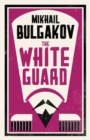 The White Guard: New Translation - Book