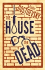 The House of the Dead: New Translation - Book