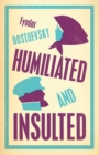 Humiliated and Insulted: New Translation - Book