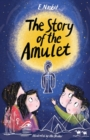 The Story of the Amulet - Book
