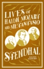 Lives of Haydn, Mozart and Metastasio - Book