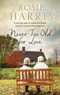 Never Too Old for Love - Book