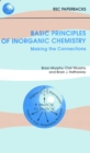 Basic Principles of Inorganic Chemistry : Making the Connections - eBook