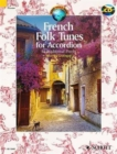 French Folk Tunes for Accordion : 45 Traditional Pieces - Book