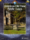 American Old Time Fiddle Tunes : 98 Traditional Pieces for Violin - Book