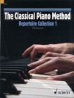 The Classical Piano Method : Repertoire Collection 1 - Book