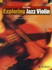 Exploring Jazz Violin : An Introduction to Jazz Harmony, Technique and Improvisation - Book