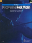 Discovering Rock Violin : The Use of the Violin in Pop, Folk and Rock Music - Book