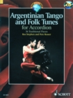 Argentinian Tango and Folk Tunes for Accordion : 36 Traditional Pieces - Book