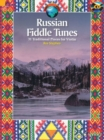 Russian Fiddle Tunes : 31 Traditional Pieces for Violin with Optional Violin Accompanying Parts - Book