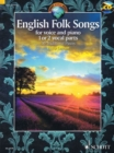 English Folk Songs for Voice and Piano : 1 or 2 Vocal Parts - Book