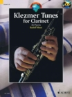 Klezmer Tunes for Clarinet : 24 Pieces - Book