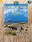 Argentinian Tango and Folk Tunes for Piano : 28 Traditional Pieces - Book