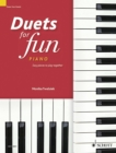Duets for Fun Piano : Easy Pieces to Play Together: Piano Four Hands - Book