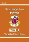 KS2 Maths Targeted Study Book - Year 3 - Book