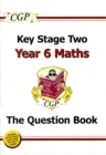 KS2 Maths Targeted Question Book - Year 6 - Book