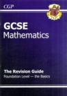 GCSE Maths Revision Guide - Foundation the Basics (A*-G Resits) - Book