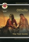 A Level English Text Guide - Othello : The Text Guide - Book