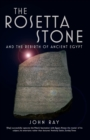 The Rosetta Stone : and the Rebirth of Ancient Egypt - eBook