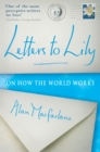 Letters To Lily : On how the world works - eBook