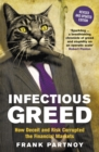 Infectious Greed : How Deceit and Risk Corrupted the Financial Markets - eBook