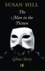The Man in the Picture : A Ghost Story - eBook