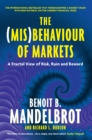The (Mis)Behaviour of Markets : A Fractal View of Risk, Ruin and Reward - eBook