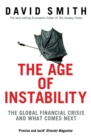 The Age of Instability : The Global Financial Crisis and What Comes Next - eBook